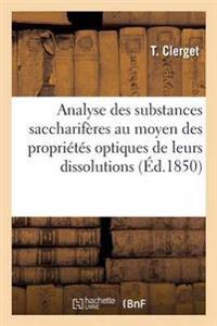 Analyse Des Substances Saccharif�res Au Moyen Des Propri�t�s Optiques