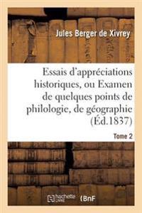 Essais D'Appreciations Historiques, Ou Examen de Quelques Points de Philologie Tome 2