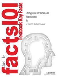 Studyguide for Financial Accounting by Jr., ISBN 9780133439458