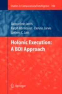 Holonic Execution: A BDI Approach