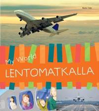 My world : lentomatkalla