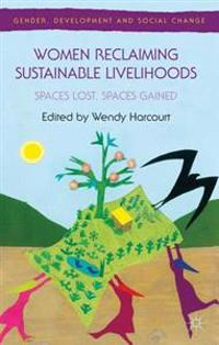Women Reclaiming Sustainable Livelihoods