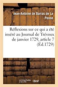 R�flexions de M. de Barras, Sur Ce Qui a �t� Ins�r� Au Journal de Tr�voux de Janvier 1729