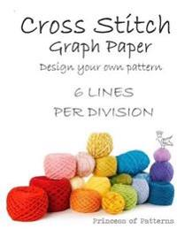 Cross Stitch Graph Workbook: 6 Lines Per Division