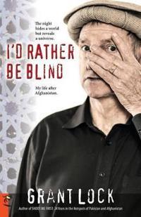 I'd Rather Be Blind