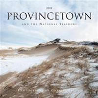 Provincetown and the National Seashore 2018 Calendar