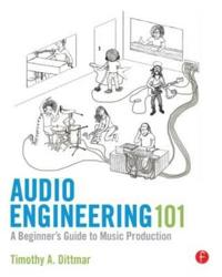 Audio Engineering 101