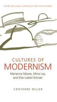 Cultures of Modernism