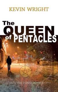 The Queen of Pentacles: The Danse, Book 2