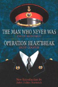 Operation Heartbreak/ the Man Who Never Was
