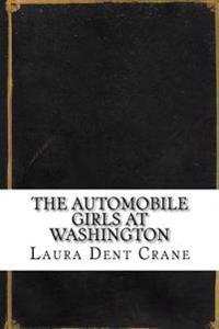 The Automobile Girls at Washington