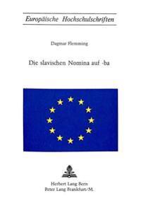 Die Slavischen Nomina Auf -Ba