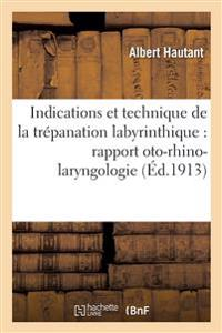 Indications Et Technique de la Trepanation Labyrinthique