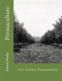 21st Century Sustainability: Permaculture