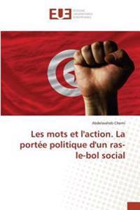 Les mots et l'action. La portée politique d'un ras-le-bol social