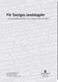 För Sveriges landsbygder. SOU 2017:1. En sammanhållen politik för arbete, hållbar tillväxt och välfärd : Slutbetänkande från Parlamentariska landsbygdskommittéen