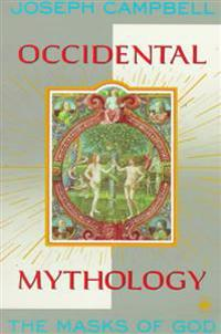 Occidental Mythology: The Masks of God, Volume III
