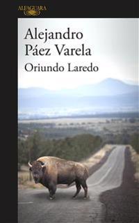 Oriundo Laredo (Spanish Edition)