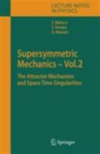 Supersymmetric Mechanics - Vol. 2