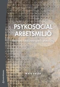 Psykosocial arbetsmiljö : begrepp, bedömning och utveckling