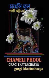 Chameli Phool