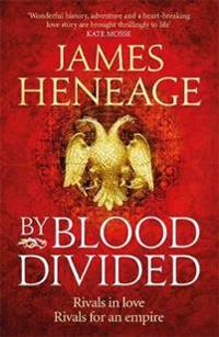By blood divided - the epic historical adventure from the critically acclai