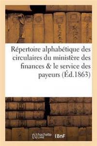 Repertoire Des Circulaires Du Ministere Des Finances Concernant Le Service Des Payeurs