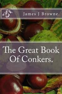 The Great Book of Conkers.