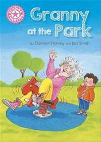 Reading champion: granny at the park - independent reading pink 1b