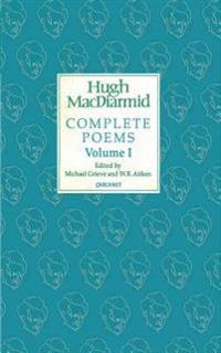 Hugh MacDiarmid Complete Poems