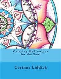 Coloring Meditations for the Soul