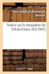 Notice Sur Le Monast�re Du Val-De-Gr�ce