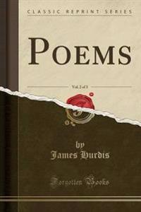 Poems, Vol. 2 of 3 (Classic Reprint)