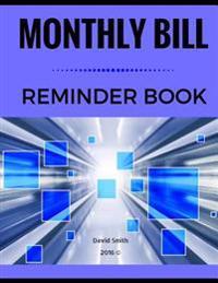 Monthly Bill Reminder