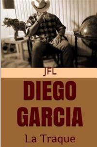 Diego Garcia - La Traque