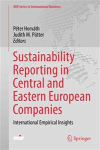Sustainability Reporting in Central and Eastern European Companies: International Empirical Insights