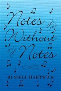 Notes Without Notes