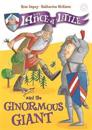 Sir lance-a-little and the ginormous giant - book 5
