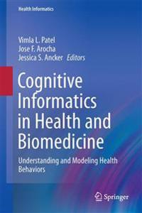 Cognitive Informatics in Health and Biomedicine