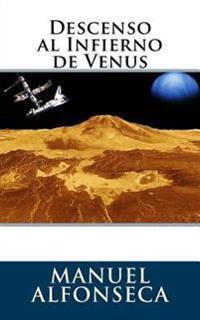 Descenso Al Infierno de Venus