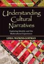 Understanding Cultural Narratives