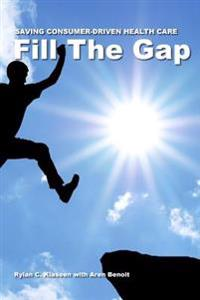 Fill the Gap: Saving Consumer-Driven Health Care