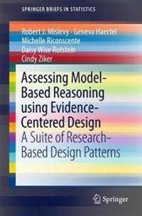 Assessing Model-Based Reasoning using Evidence- Centered Design