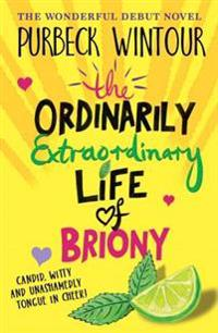 Ordinarily Extraordinary Life of Briony