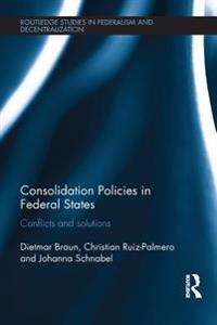 Consolidation Policies in Federal States