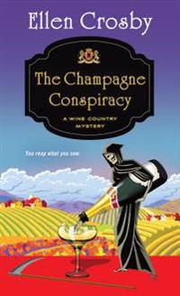 The Champagne Conspiracy: A Wine Country Mystery