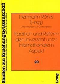 Tradition Und Reform Der Universitaet Unter Internationalem Aspekt: Ein Interdisziplinaerer Ansatz