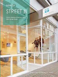 Sign Of: Street II: A Global Collection of the Most Stylish Street Signage Design