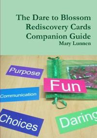 The Dare to Blossom Rediscovery Cards Companion Guide