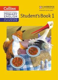 Cambridge Primary English as a Second Language Student Book: Stage 1